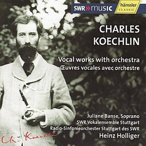 Image for 'Koechlin: Vocal Works with Orchestra'