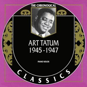 Image for 'The Chronological Classics: Art Tatum 1945-1947'