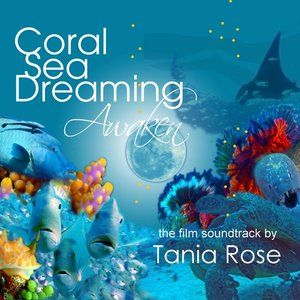 Image for 'Coral Sea Dreaming Awaken (Original Motion Picture Soundtrack)'