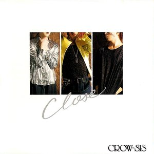 Image for 'CLOSE'