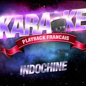 Image for 'Un Singe En Hiver — Karaoké Playback Instrumental — Rendu Célèbre Par Indochine'