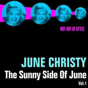 Image for 'The Sunny Side of June, Vol. 1'