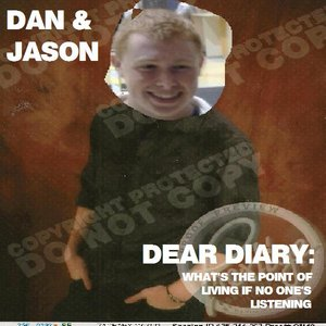 Image for 'Dear Diary: What's The Point Of Living If No One's Listening'