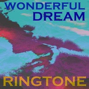Image for 'Wonderful Dream Ringtone'