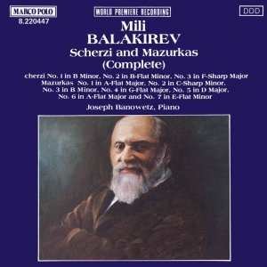 Image for 'BALAKIREV: Scherzi and Mazurkas (Complete)'
