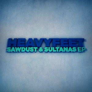 Image for 'Sawdust & Sultanas EP'