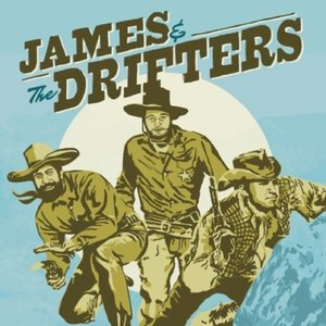 Image for 'James and the Drifters'