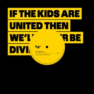 Image for 'If The Kids Are United'