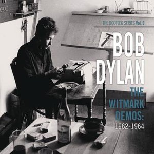 Image for 'The Witmark Demos: 1962-1964 (The Bootleg Series Vol. 9)'