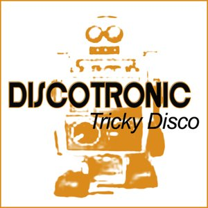 Image for 'Tricky Disco (Single Edit)'
