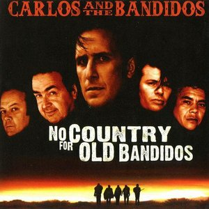 Image for 'No Country For Old Bandidos'