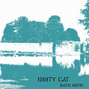 Image pour 'Dirty Cat - Back Home'