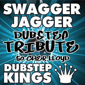 Image for 'Swagger Jagger (Dubstep Tribute to Cher Lloyd)'
