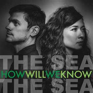 Image for 'How Will We Know'
