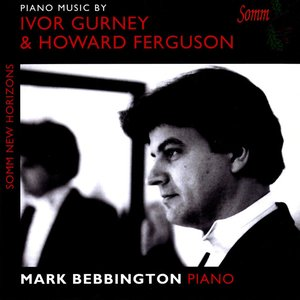 Image for 'Piano Music by Ivor Gurney and Howard Ferguson'