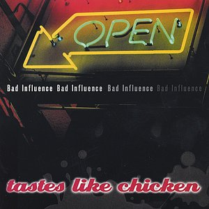Image for 'Tastes Like Chicken'