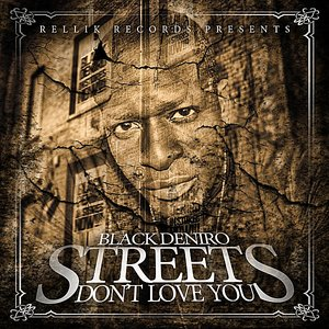 Image for 'Streets Don't Love You'