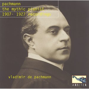 Image for 'Pachmann the Mythic Pianist'
