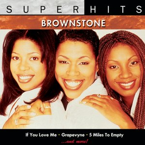 Image for 'Brownstone: Super Hits'