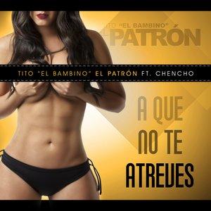 Image for 'A Que No Te Atreves'
