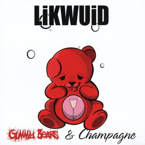 Image for 'Gummy Bears & Champagne'