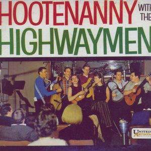 Image for 'Hootenanny With The Highwaymen'
