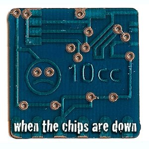 Image for 'When The Chips Are Down'