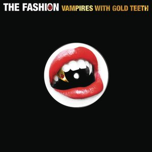 Image for 'Vampires With Gold Teeth'