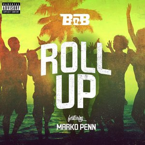 Image for 'Roll Up (feat. Marko Penn)'