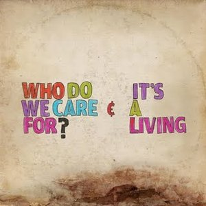 Image for 'Who Do We Care For?'