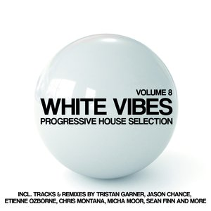 Image for 'White Vibes (Progressive House Selection, Vol. 8)'