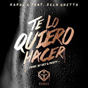 Image for 'Te Lo Quiero Hacer (feat. De La Ghetto)'