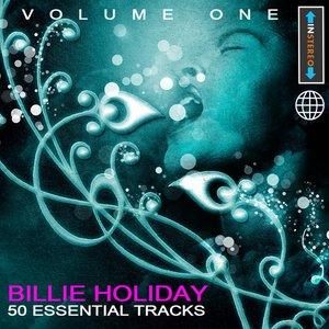 Image for 'Billie Holiday - 50 Essential Tracks Vol 1(Digitally Remastered)'