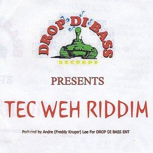 Image for 'Tec Weh Riddim'