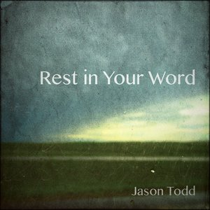 Image for 'Rest in Your Word'
