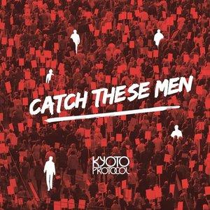 Imagen de 'Catch These Men'