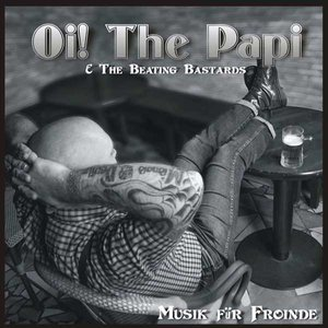 Image for 'Oi! The Papi & The Beating Bastards'