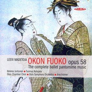 Image for 'Madetoja, L.: Okon Fuoko'