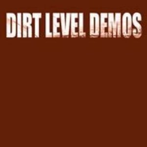 Image for 'Dirt Level Demos'