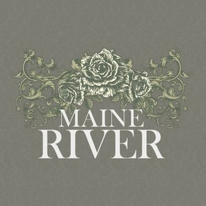 Image for 'Maine River'