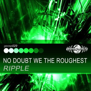 Image for 'No Doubt We the Roughest - Single'