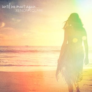 Image for 'Until We Meet Again'