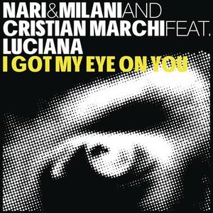 Image for 'I Got My Eye On You (Cristian Marchi & Paolo Sandrini Perfect Mix)'