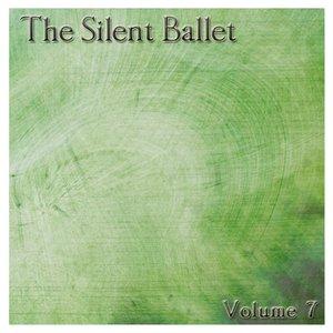 Image for 'The Silent Ballet Volume 7'