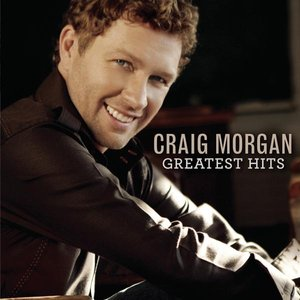 Image for 'Craig Morgan: Greatest Hits'
