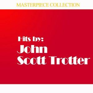 Image for 'Hits by John Scott Trotter'