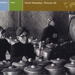 Image for 'JAVA Court Gamelan, Vol. III'