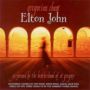 Image for 'Gregorian Chant - Elton John'