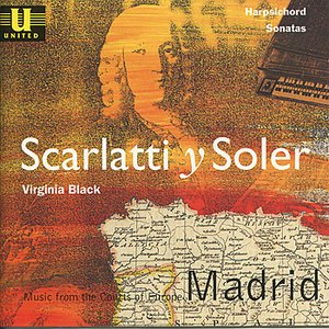 Image for 'Scarlatti y Soler: Music from the Courts of Europe - Madrid'