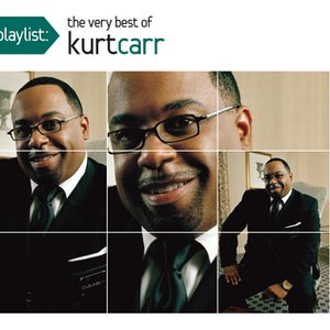 Imagem de 'Playlist: The Very Best Of Kurt Carr'